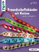 Cover-Bild zu Freundschaftsbänder mit Motiven (eBook) von Thomas, Stefanie