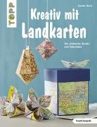 Cover-Bild zu Kreativ mit Landkarten (kreativ.kompakt) von Wozar, Claudia