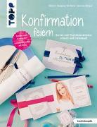 Cover-Bild zu Konfirmation feiern (kreativ.kompakt.) von Lautenschläger, Stefanie