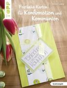 Cover-Bild zu Festliche Karten für Konfirmation und Kommunion (kreativ.kompakt.) von Ludwig, Helene