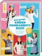 Cover-Bild zu Das große Kinderhandarbeitsbuch von Andresen, Ina