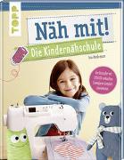 Cover-Bild zu Näh mit! Die Kindernähschule von Andresen, Ina