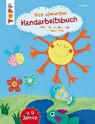 Cover-Bild zu Mein allererstes Handarbeitsbuch (eBook) von Andresen, Ina