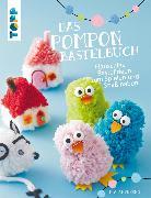 Cover-Bild zu Das Pompon-Bastelbuch (eBook) von Andresen, Ina