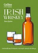 Cover-Bild zu Irish Whiskey: Ireland's best-known and most-loved whiskeys (Collins Little Books) (eBook) von Quinn, Gary