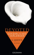Cover-Bild zu Devoted - Gefährliches Verlangen von Quinn, S.
