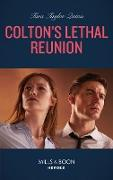 Cover-Bild zu Colton's Lethal Reunion (eBook) von Quinn, Tara Taylor