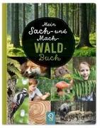 Cover-Bild zu Mein Sach- und Mach-Wald-Buch von Kastenhuber, Bobby (Hrsg.)