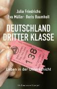 Cover-Bild zu Deutschland dritter Klasse von Friedrichs, Julia