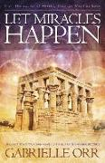 Cover-Bild zu Let Miracles Happen von Orr, Gabrielle (Gabrielle Orr)