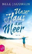 Cover-Bild zu Unser Haus am Meer (eBook) von Jacobsen, Nele