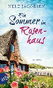 Cover-Bild zu Ein Sommer im Rosenhaus (eBook) von Jacobsen, Nele