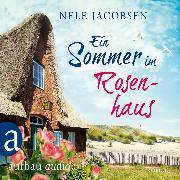 Cover-Bild zu Ein Sommer im Rosenhaus (Ungekürzt) (Audio Download) von Jacobsen, Nele