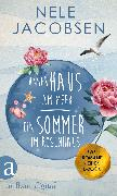 Cover-Bild zu Unser Haus am Meer & Ein Sommer im Rosenhaus (eBook) von Jacobsen, Nele