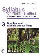 Cover-Bild zu Syllabus of Plant Families - A. Engler's Syllabus der Pflanzenfamilien Part 3: Bryophytes and seedless Vascular Plants (eBook) von Engler, Adolf