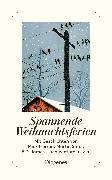 Cover-Bild zu Spannende Weihnachtsferien von diverse Übersetzer (Übers.)