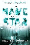 Cover-Bild zu The Name of the Star (eBook) von Johnson, Maureen