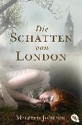 Cover-Bild zu Die Schatten von London (eBook) von Johnson, Maureen