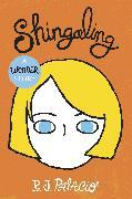 Cover-Bild zu Shingaling: A Wonder Story (eBook) von Palacio, R J