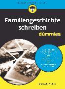 Cover-Bild zu Familiengeschichte schreiben für Dummies (eBook) von Frölich, Michaela