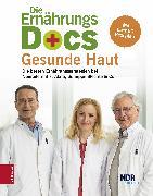 Cover-Bild zu Die Ernährungs-Docs - Gesunde Haut (eBook) von Riedl, Matthias
