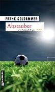 Cover-Bild zu Abstauber von Goldammer, Frank