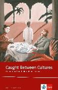 Cover-Bild zu Caught between cultures. Schülerbuch von Smyth, Helen (Hrsg.)