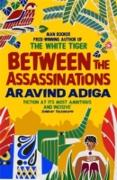 Cover-Bild zu Between the Assassinations (eBook) von Adiga, Aravind