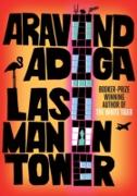 Cover-Bild zu Last Man in Tower (eBook) von Adiga, Aravind