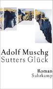 Cover-Bild zu Sutters Glück von Muschg, Adolf