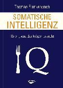 Cover-Bild zu Somatische Intelligenz von Frankenbach, Thomas