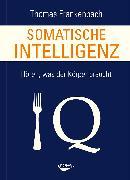Cover-Bild zu Somatische Intelligenz (eBook) von Frankenbach, Thomas