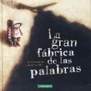 Cover-Bild zu La Gran Fabrica de Las Palabras von de Lestrade, Agnes
