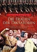 Cover-Bild zu Die Frauen der Diktatoren von Mikkelsen, Sveinung