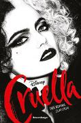 Cover-Bild zu Disney Cruella de Vil: Der Roman zum Film von The Walt Disney Company
