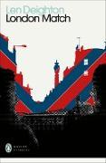 Cover-Bild zu London Match (eBook) von Deighton, Len