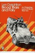 Cover-Bild zu Blood, Tears and Folly (eBook) von Deighton, Len