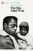 Cover-Bild zu The Fire Next Time von Baldwin, James