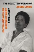 Cover-Bild zu The Selected Works of Audre Lorde (eBook) von Lorde, Audre