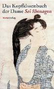 Cover-Bild zu Das Kopfkissenbuch der Dame Sei Shonagon von Shonagon, Sei