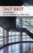 Cover-Bild zu Taut baut von Zischler, Hanns (Beitr.)
