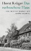 Cover-Bild zu Das zerbrochene Haus von Krüger, Horst