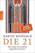 Cover-Bild zu Die 21 von Mosebach, Martin