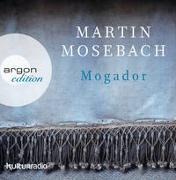 Cover-Bild zu Mogador von Mosebach, Martin