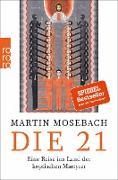 Cover-Bild zu Die 21 (eBook) von Mosebach, Martin