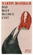 Cover-Bild zu Das Blutbuchenfest von Mosebach, Martin
