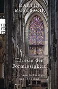 Cover-Bild zu Häresie der Formlosigkeit von Mosebach, Martin