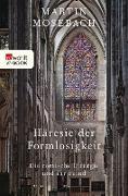 Cover-Bild zu Häresie der Formlosigkeit (eBook) von Mosebach, Martin