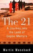 Cover-Bild zu The 21 (eBook) von Mosebach, Martin