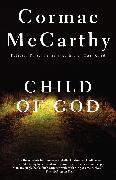 Cover-Bild zu Child of God von McCarthy, Cormac